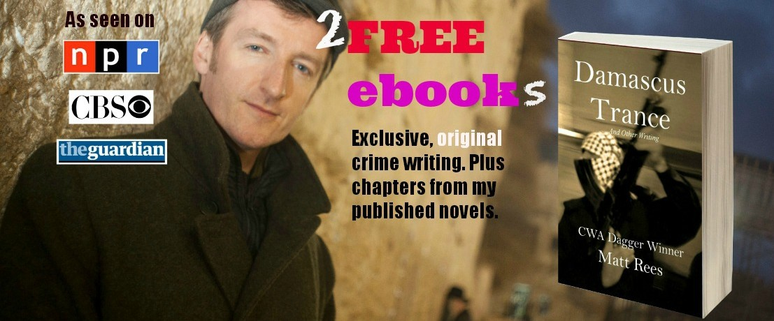 Award-winning crime novelist Matt Rees gives away 2 free ebooks