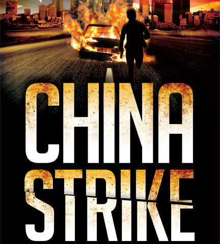 Get my new thriller CHINA STRIKE