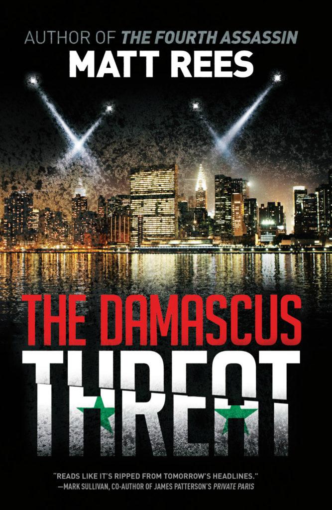 The Damascus Threat by Matt Rees