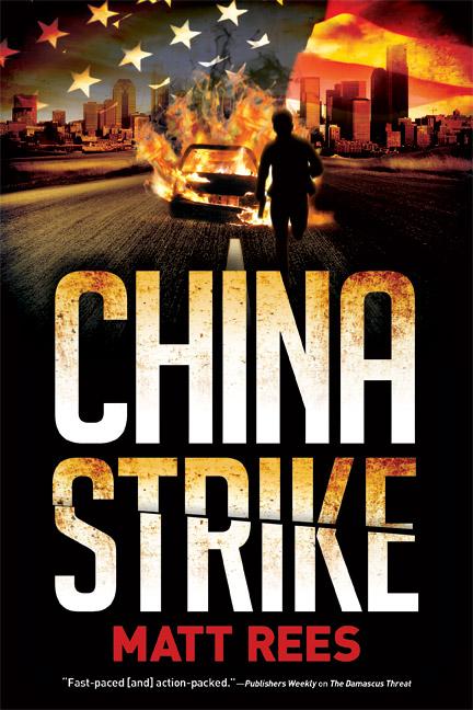 Matt Rees China Strike thriller novel
