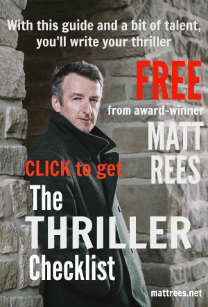 Award-winning novelist Matt Rees gives away a free download The Thriller Checklist